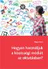 Poore, Megan: Hogyan használjuk a közösségi médiát az oktatásban?