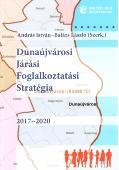 Dunaújvárosi Járási Foglalkoztatási Stratégia 2017-2020