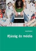 Ruddock, Andy: Ifjúság és média