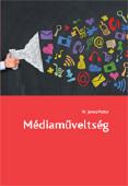 Potter, W. James: Médiaműveltség