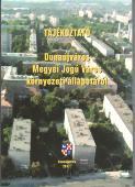 Tájékoztató Dunaújváros Megyei Jogú Város környezeti állapotáról